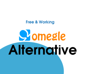 Omegle Alternative